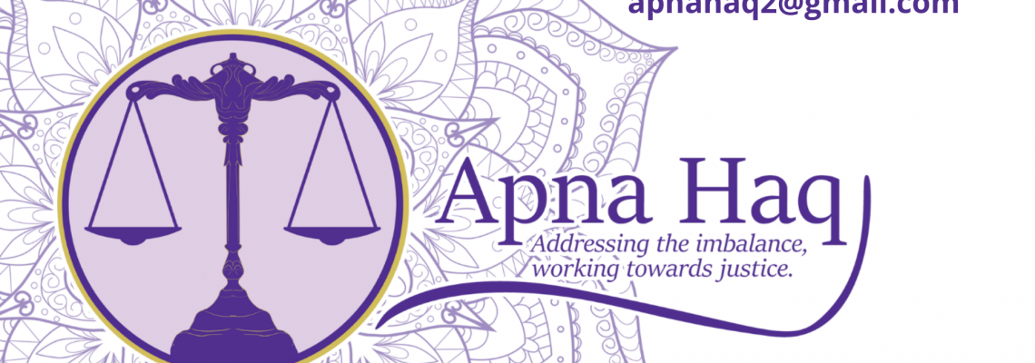 Apna Haq Logo showing scales and tagline: Addressing the imbalance, working towards justice.